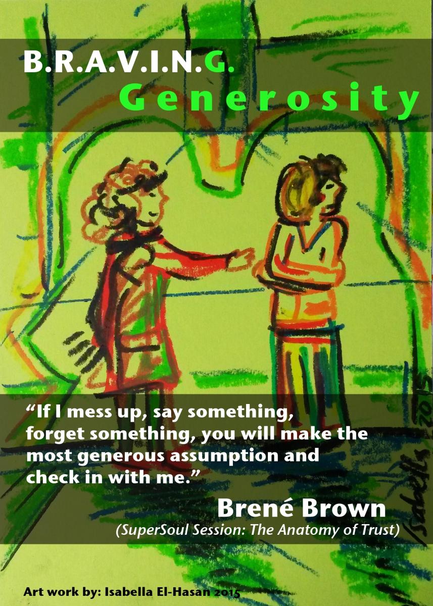 BRAVING Generosity